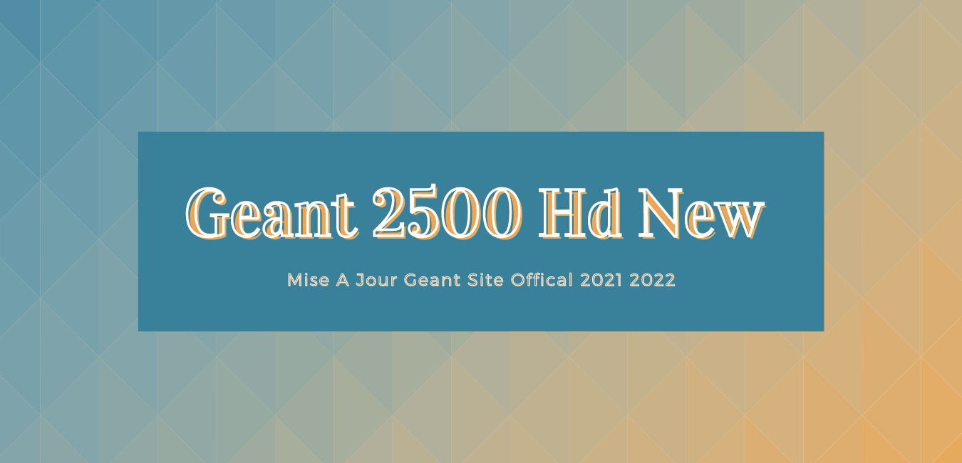 Geant 2500 HD New