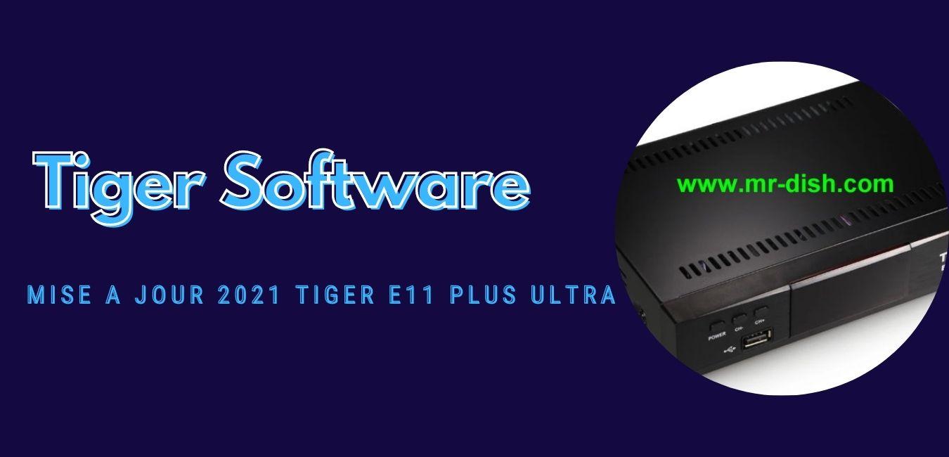 Tiger E11 Plus Ultra