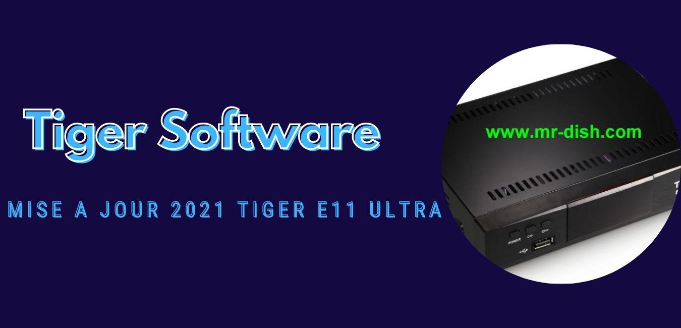Tiger E11 Ultra