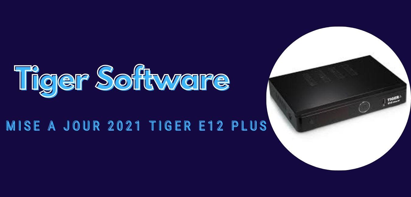 Tiger E12 Plus