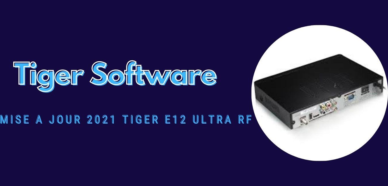 Tiger E12 Ultra RF