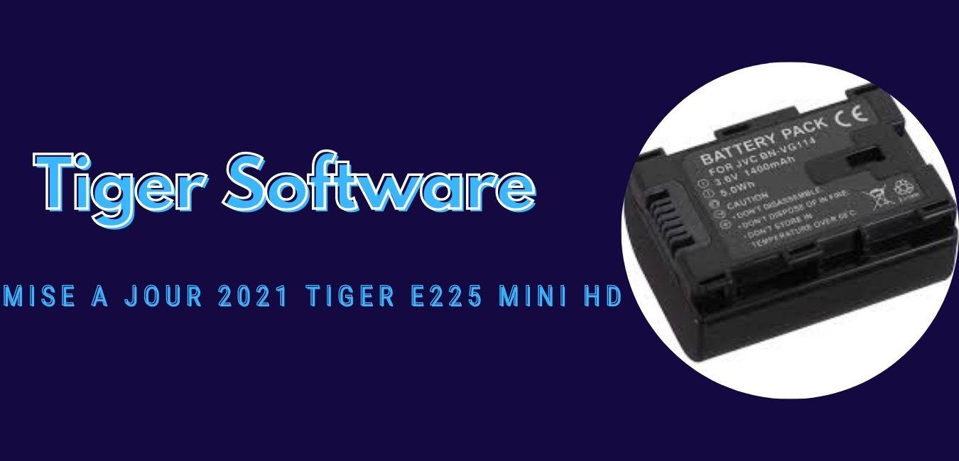 Tiger E225 Mini HD