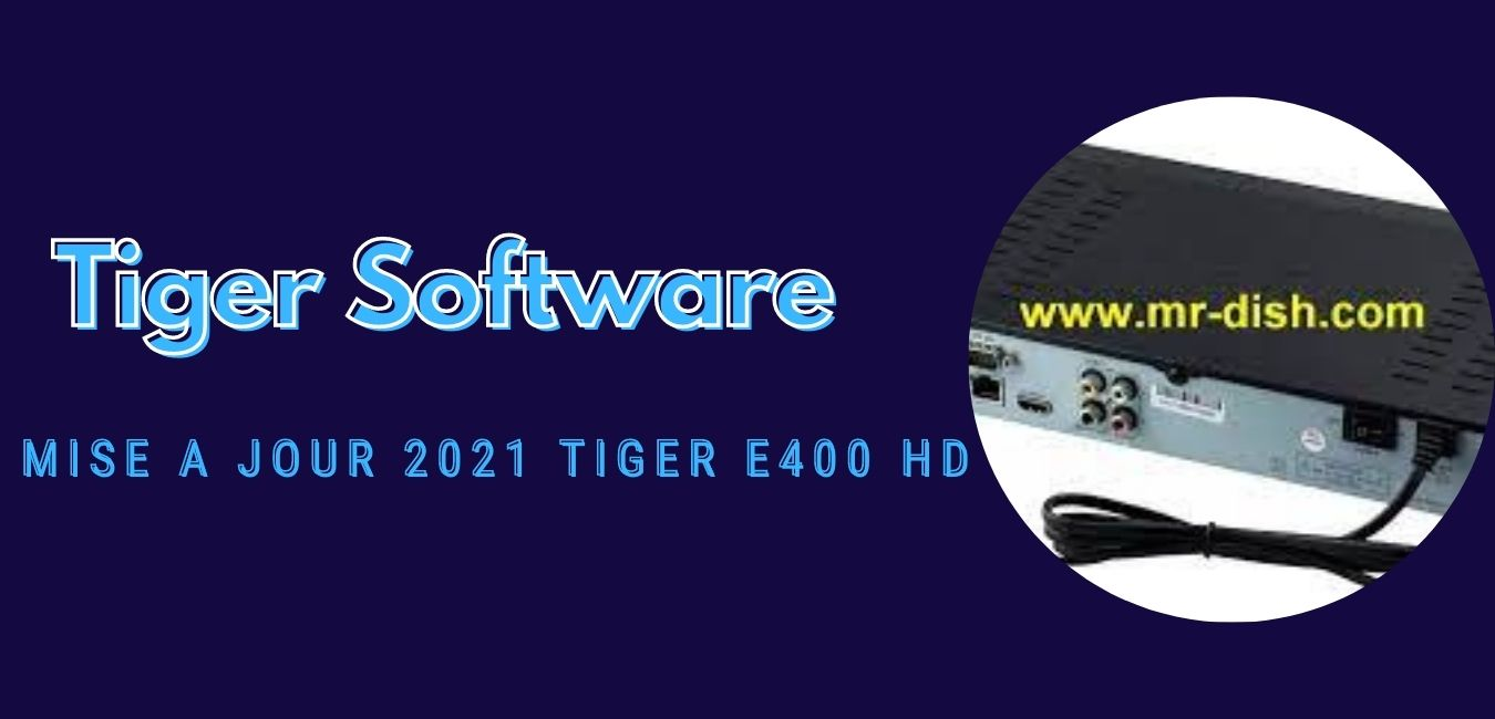 Tiger E400 HD