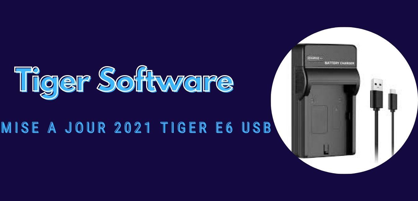 Tiger E6 USB