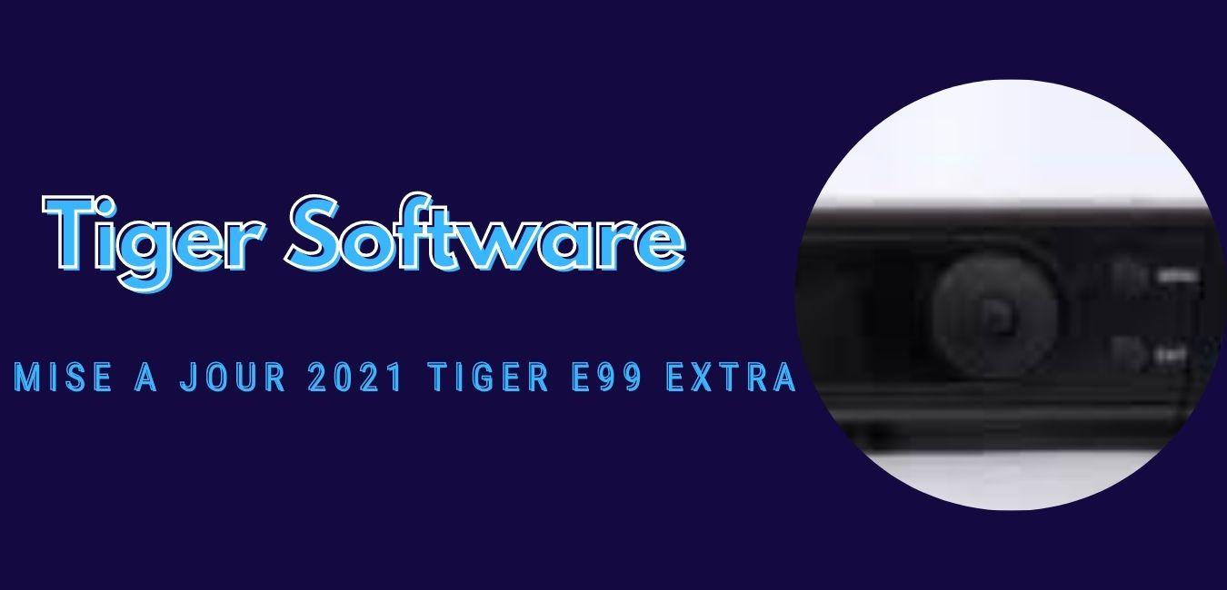 Tiger E99 Extra