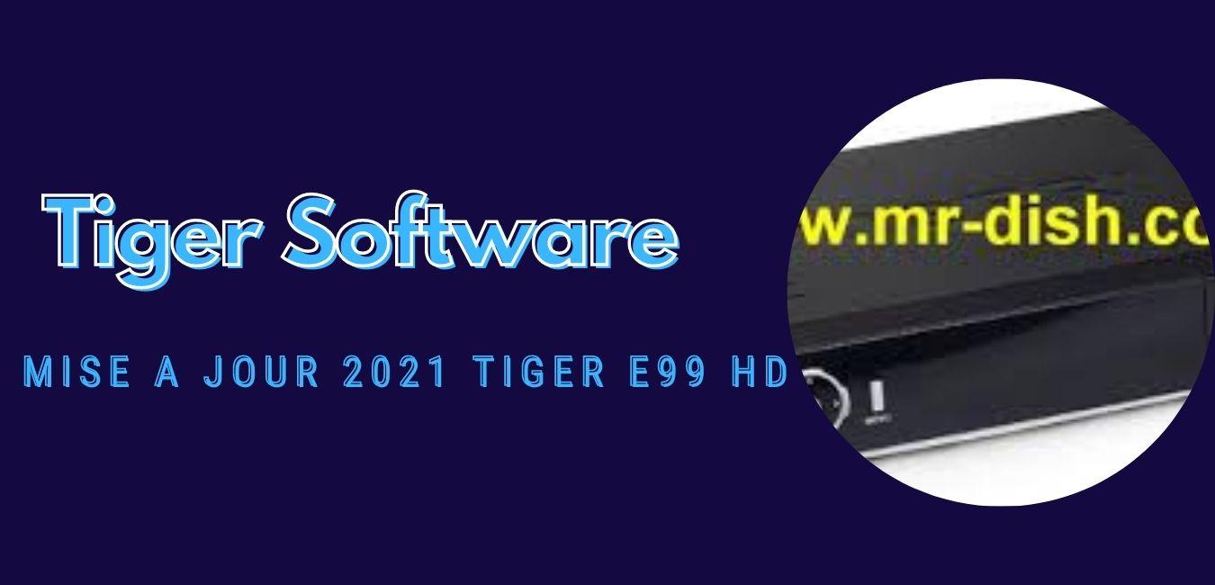 Tiger E99 HD