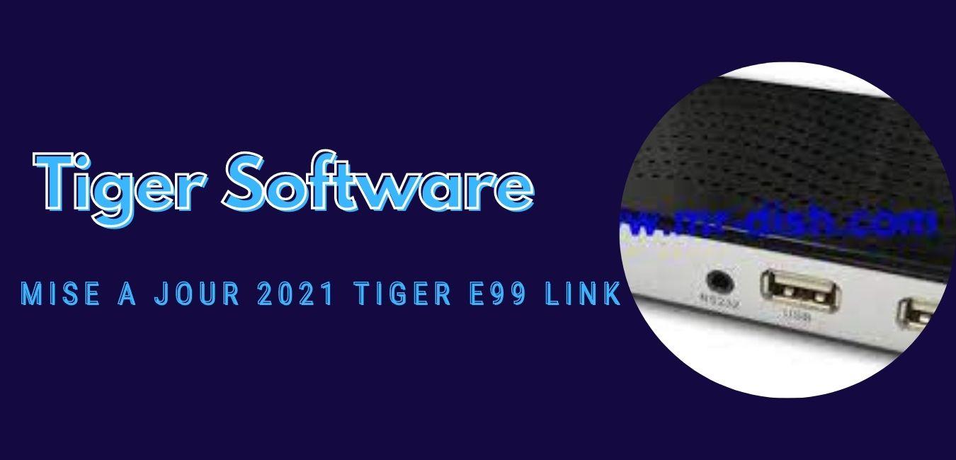 Tiger E99 LINK