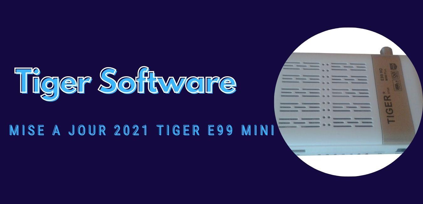 Tiger E99 Mini