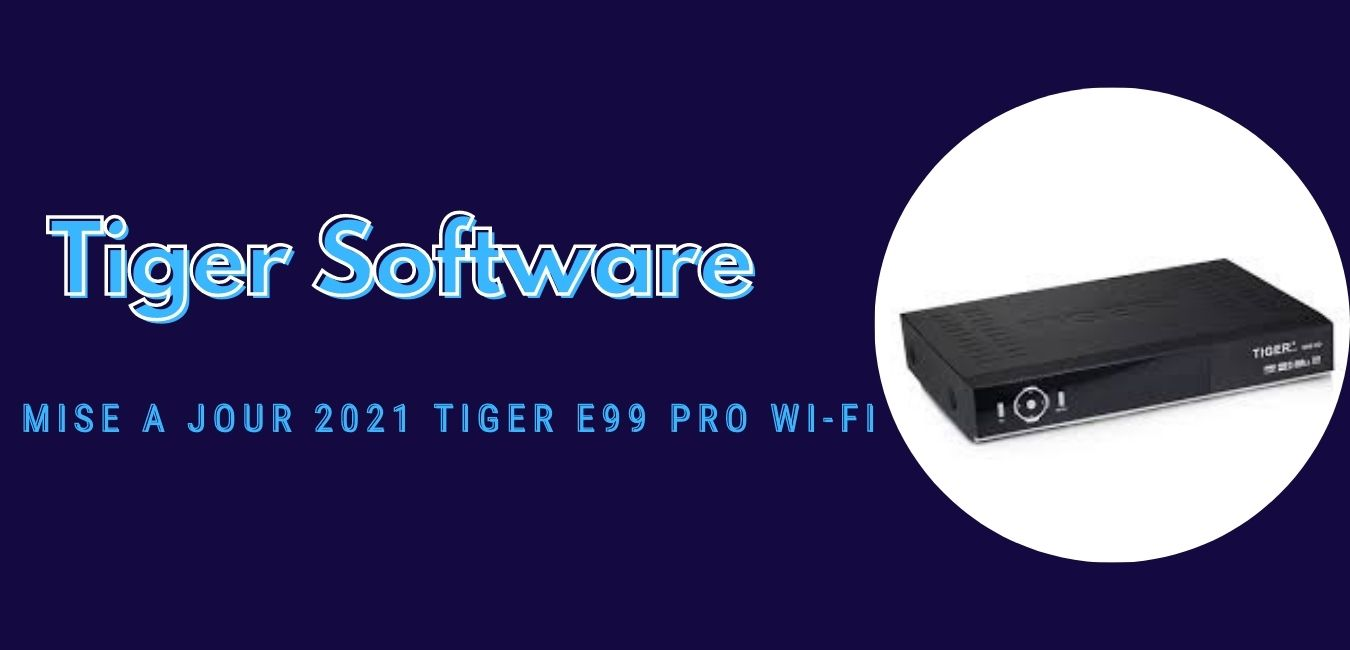 Tiger E99 PRO Wi-Fi