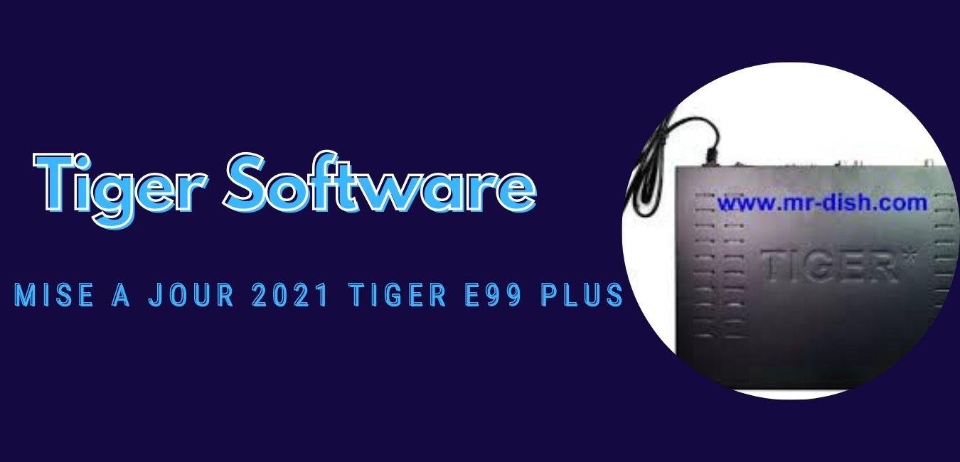 Tiger E99 Plus