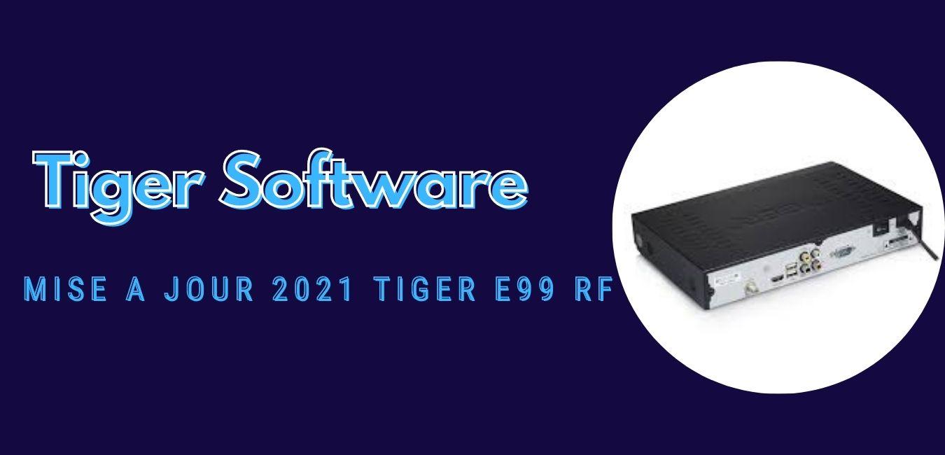 Tiger E99 RF