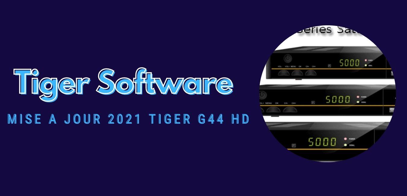 Tiger G44 HD