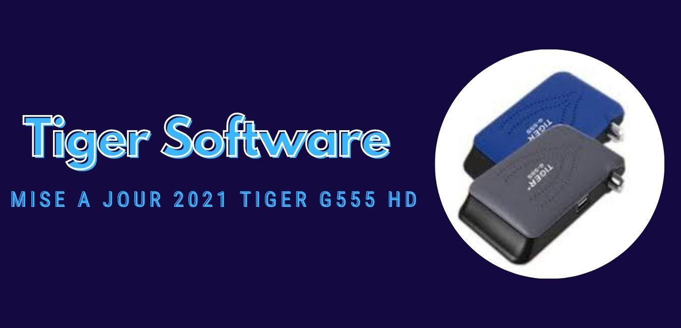 Tiger G555 HD
