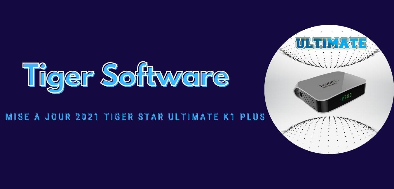 Tiger Star Ultimate K1 Plus
