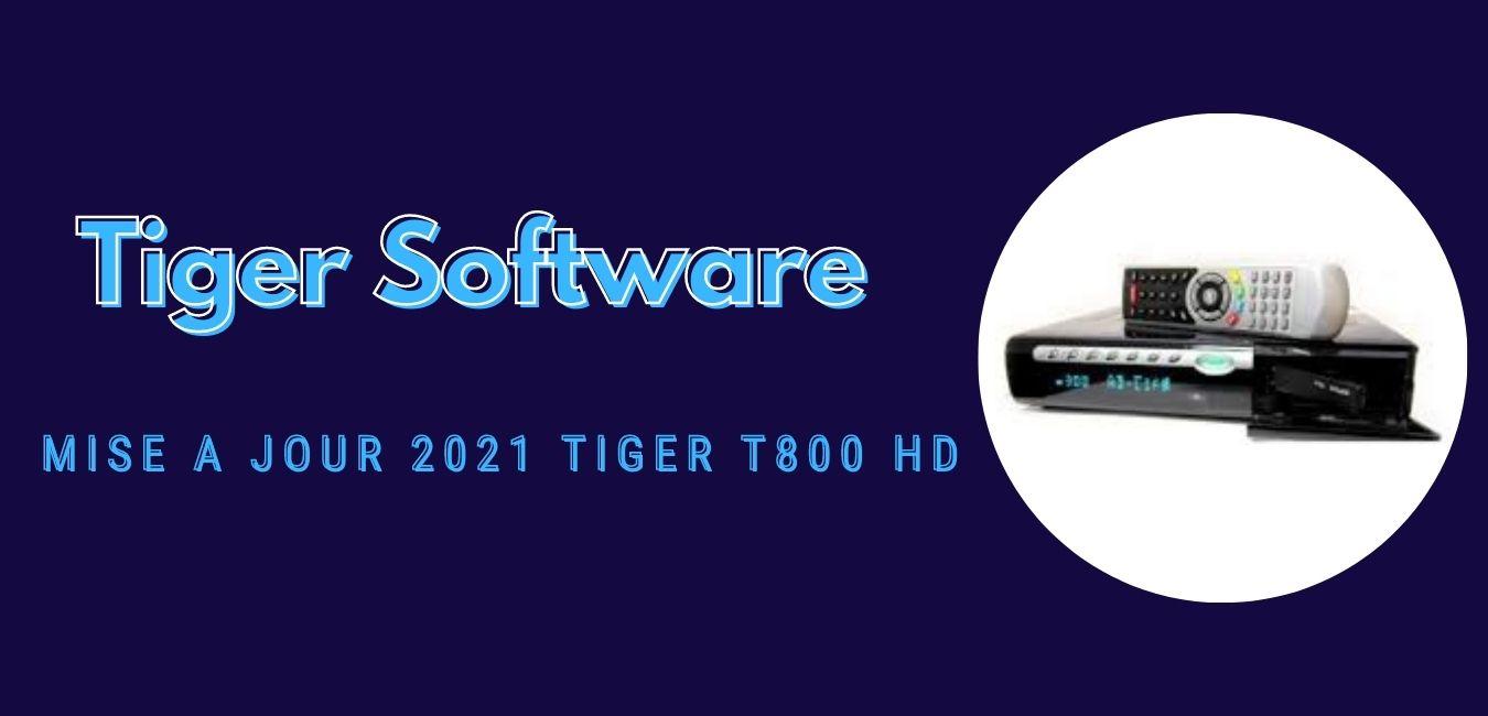 Tiger T800 HD