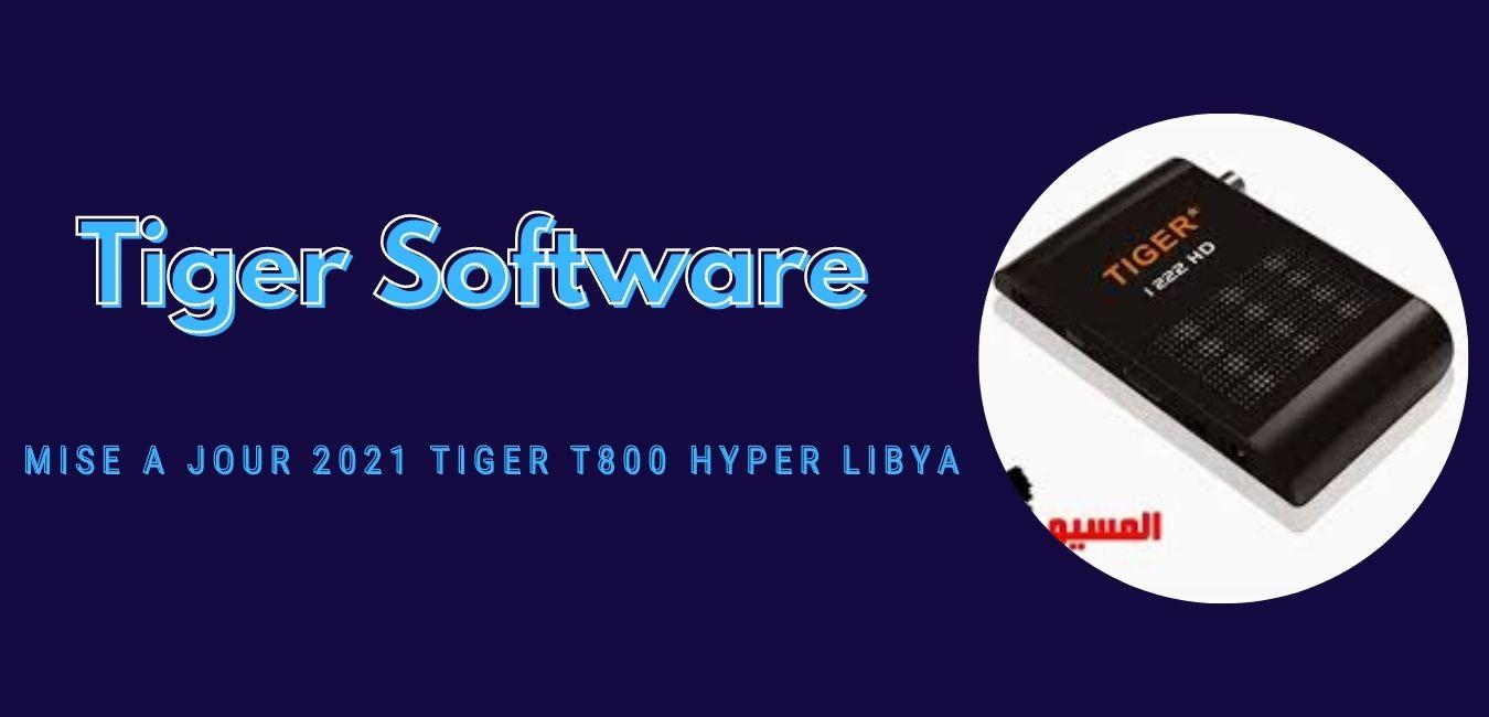 Tiger T800 Hyper Libya