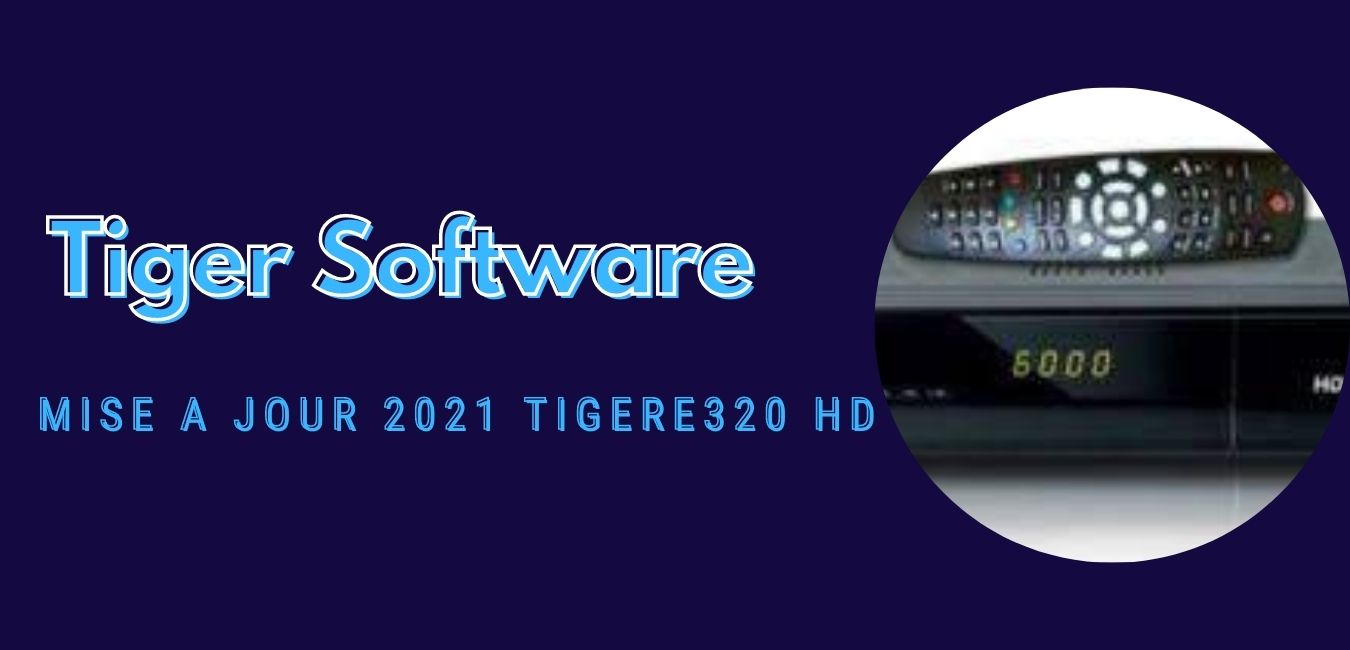 TigerE320 HD