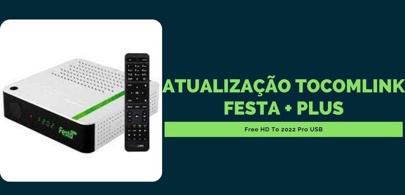 Atualização Tocomlink Festa + Plus
