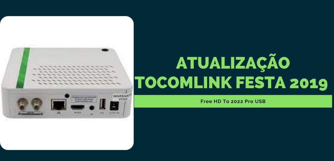 Atualização Tocomlink Festa 2019