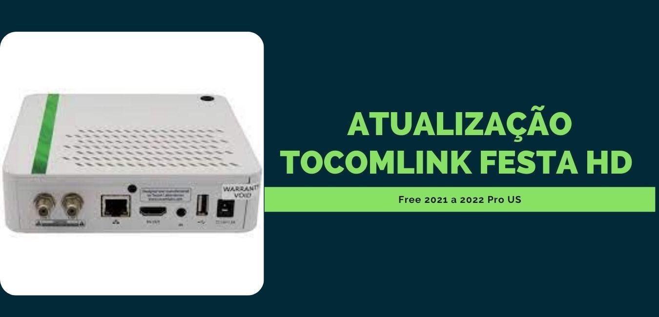 Atualização Tocomlink Festa HD