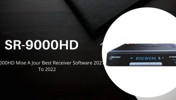 SR-9000HD Mise A Jour Best Receiver Software 2021 To 2022