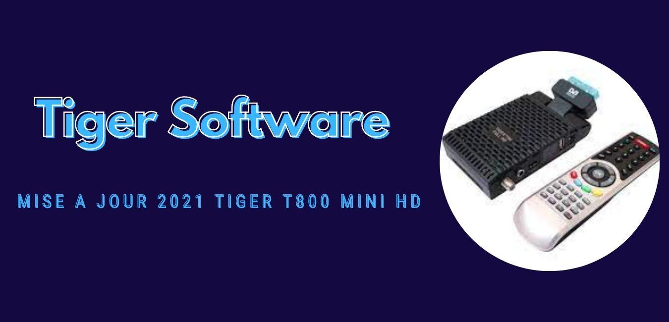 Tiger T800 Mini HD