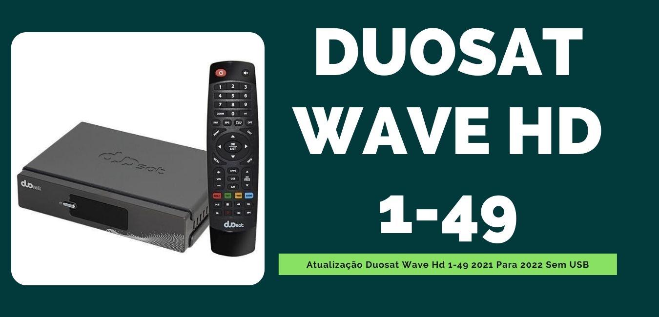 Atualização Duosat Wave Hd 1-49