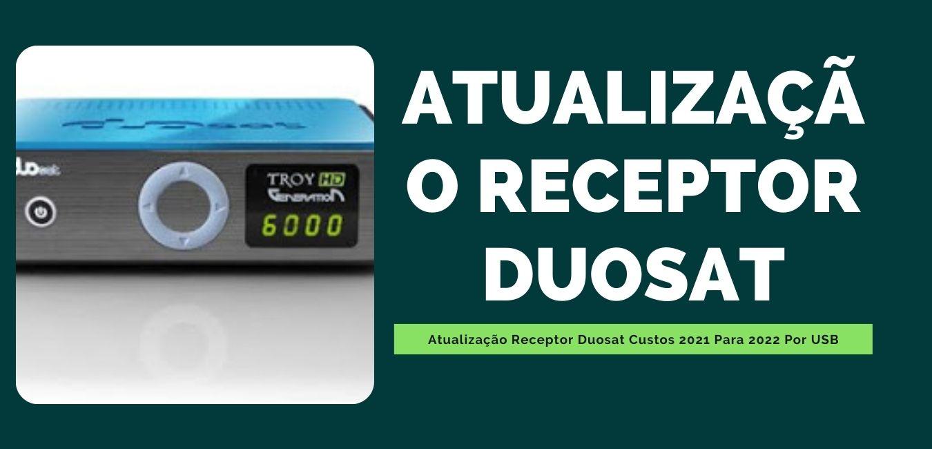 Atualização Receptor Duosat