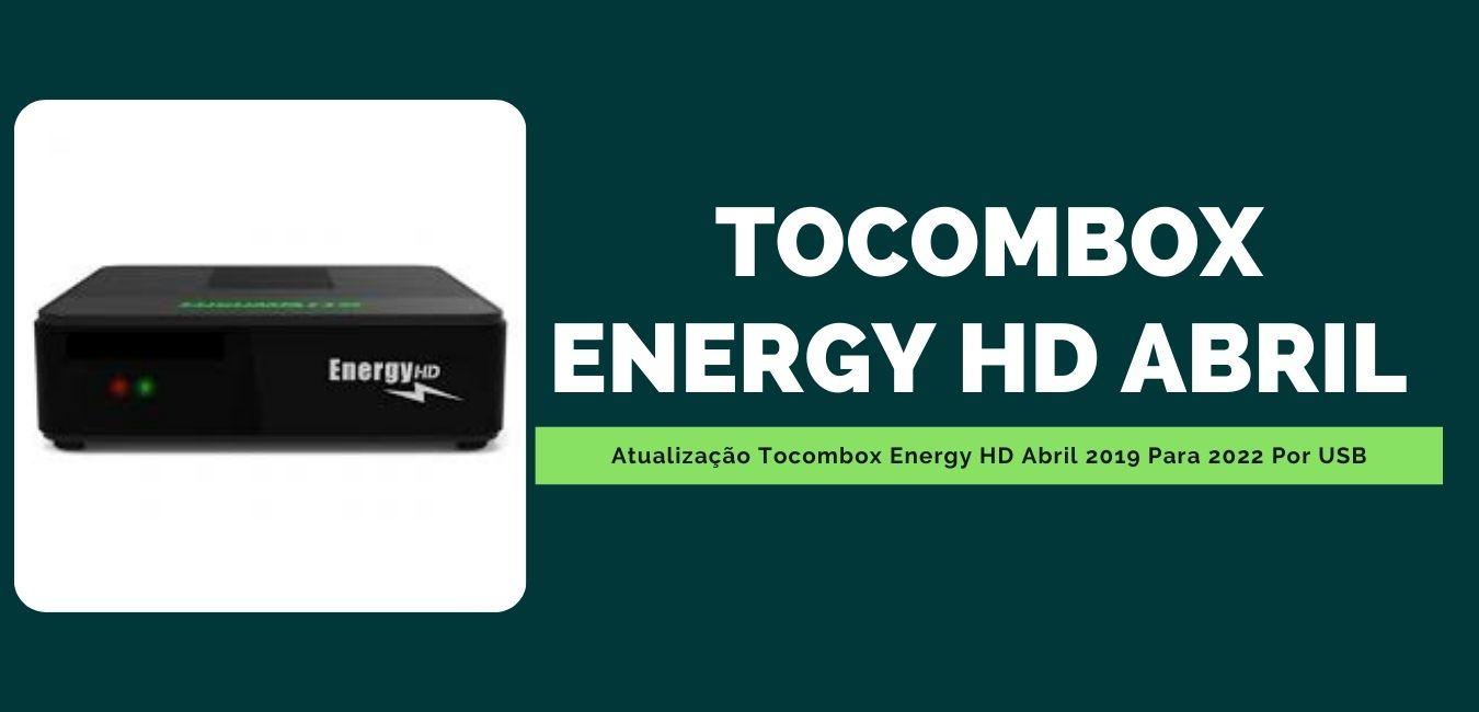 Atualização Tocombox Energy HD Abril
