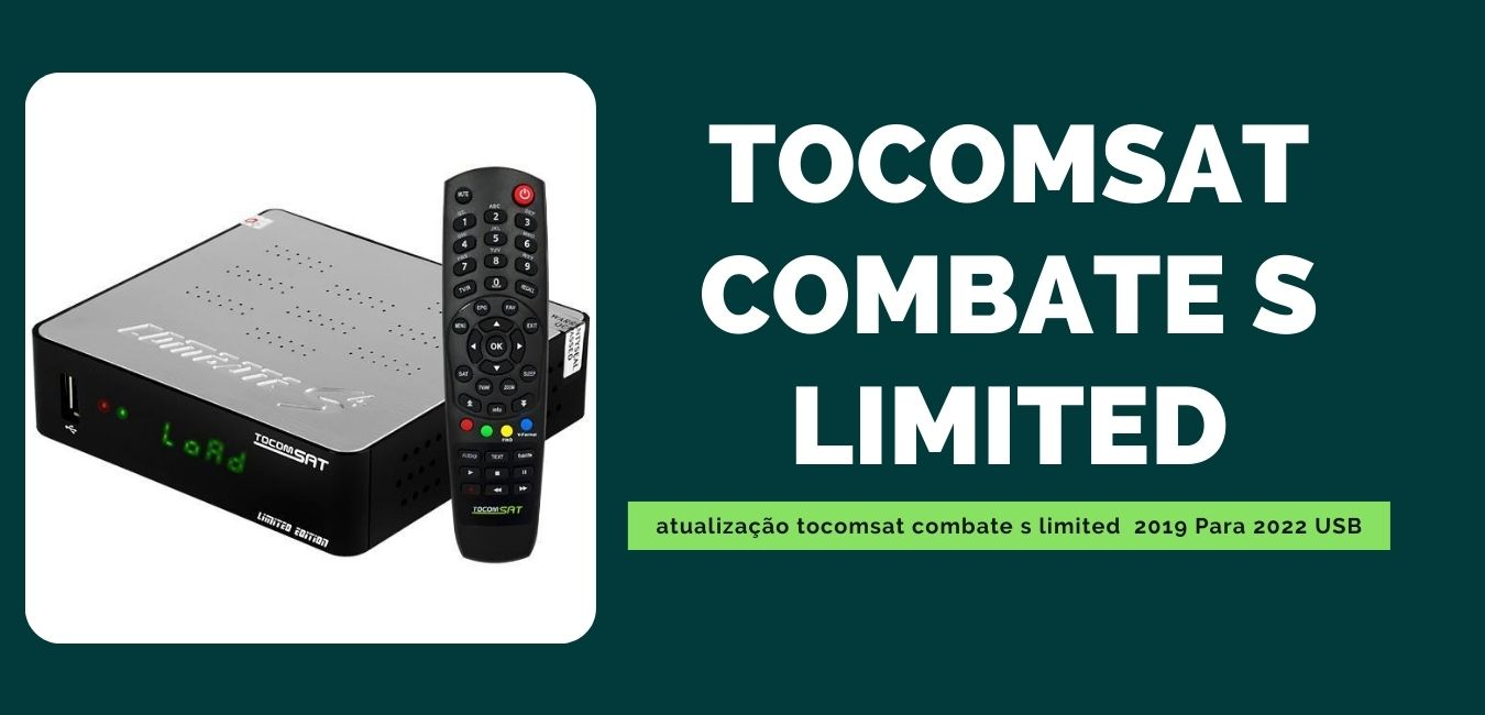 Atualização Tocomsat Combate S Limited
