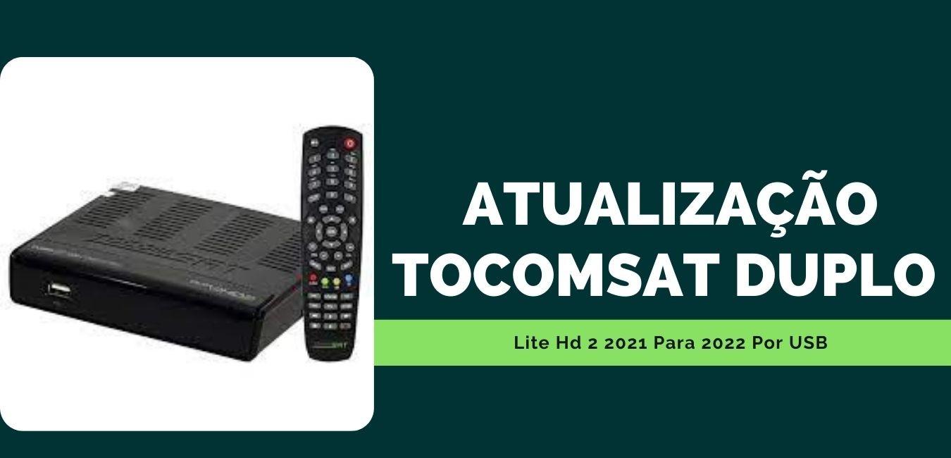 Atualização Tocomsat Duplo Lite HD 2