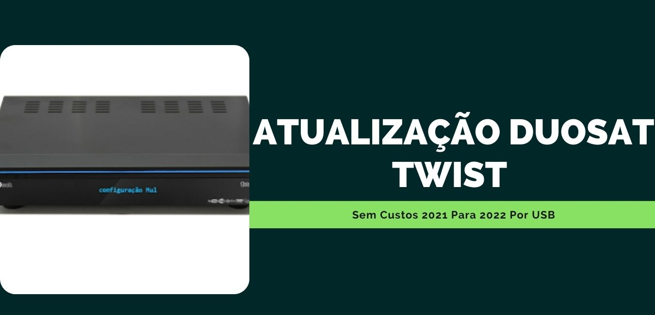 Atualização Duosat Twist