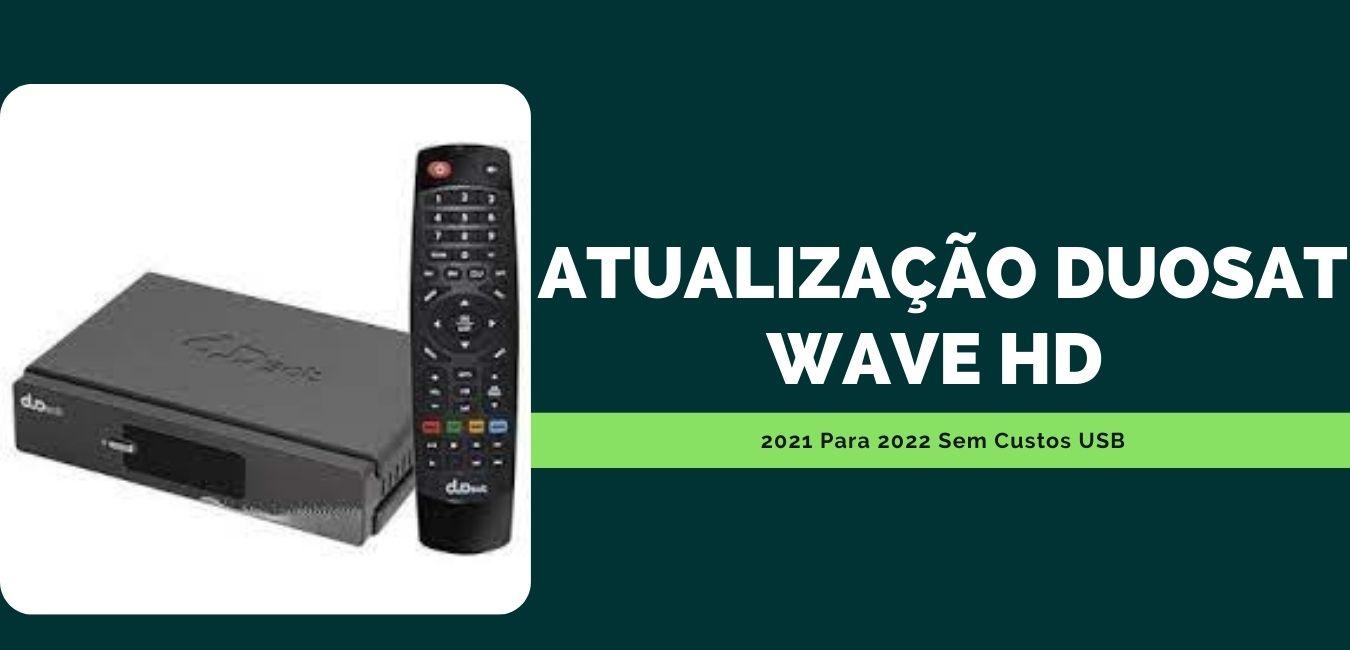 Atualização Duosat Wave Hd