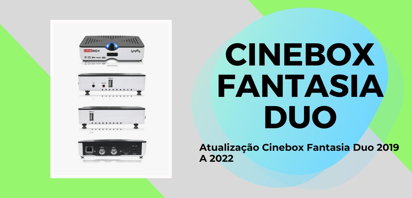 Atualização Cinebox Fantasia Duo 2019 Para 2022 Por USB